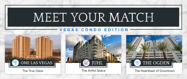 Meet Your Match: condo options